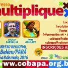 Congresso Multiplique  e Congresso de Evangelização Discipuladora de Crianças – Regional Norte 1 em Belém-PA