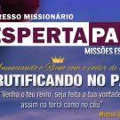 Congresso Missionário Desperta Pará nas Regionais