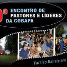 9º Encontro de Pastores e Líderes da Cobapa – Realizado