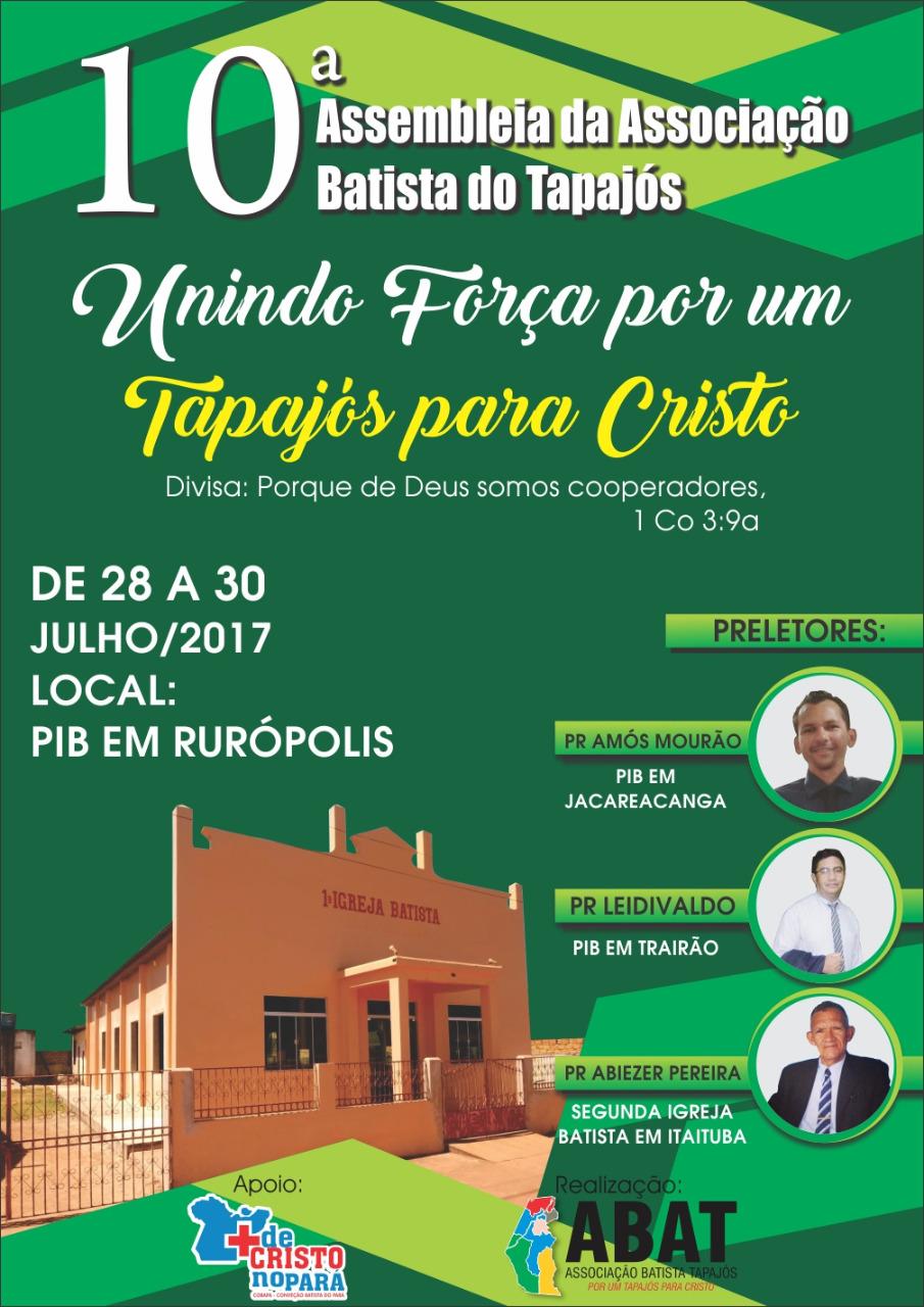 10ª Assembleia da Associação Batista do Tapajós - 2017