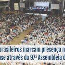 97° Assembleia da CBB – Belém do Pará recebeu os Batistas brasileiros entre os dias 20 e 23 de abril
