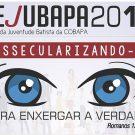Rejubapa 2018 - DESSECULARIZANDO-SE PARA ENXERGAR A VERDADE