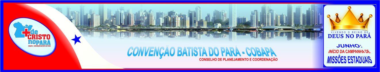 Cobapa – Convenção Batista do Pará.