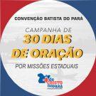 30 dias de oração por Missões Estaduais